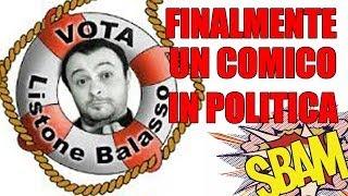 FINALMENTE UN COMICO IN POLITICA SBAM #26