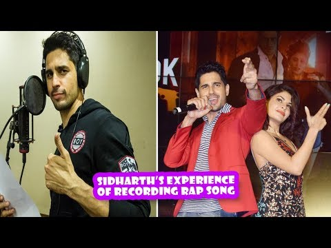 Sidharth Malhotra About His Experience Of Recording Rap Song | Latest Bollywood Movies News 2017