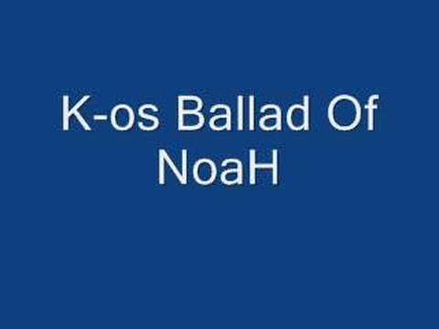 K-os - The Ballad of Noah