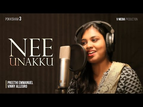 Pokkisham 3 - Nee Unakku Official Video (Tamil christian Songs...