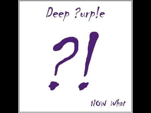 Deep Purple- Now What?!