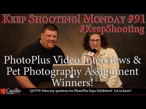 PhotoPlus Video Interviews & Pet Photo Assignment Winners