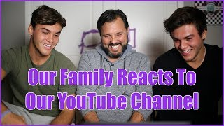 OUR FAMILY REACTS TO OUR VIDEOS