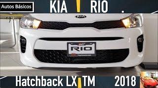 Nuevo KIA Rio 2018 LX TM Version Basica