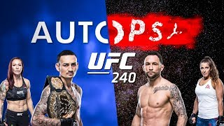 The Autopsy - UFC 240: Max Holloway vs Frankie Edgar