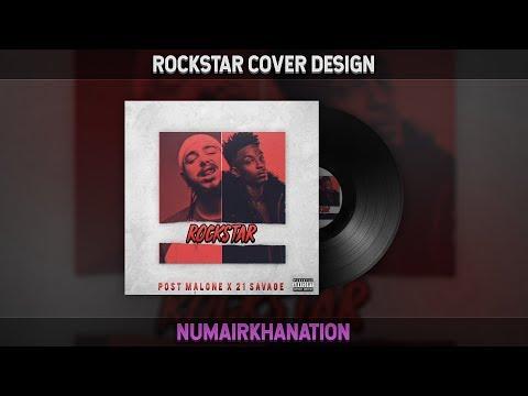 Post Malone - Rockstar ft 21 Savage Cover Design  .mp3