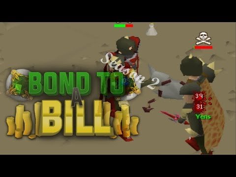 Bond to a Bill Season 2! Ep 3 - Oldschool Runescape