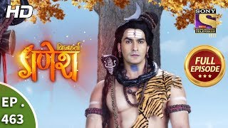 Vighnaharta Ganesh - Ep 463 - Full Episode - 30th May, 2019