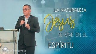 La naturaleza de Jesús se vive en el Espíritu