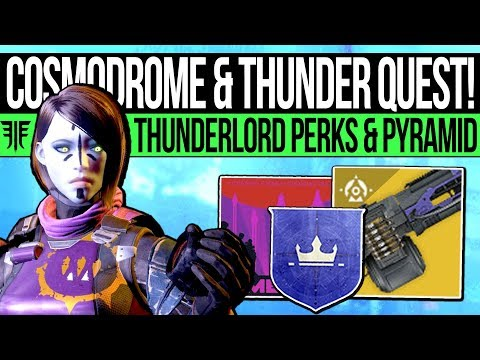 Destiny 2 | COSMODROME RETURNS & THUNDERLORD PERKS! New Exotic Quest, Russia Mission & Secret Chests