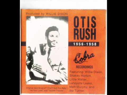 Otis Rush - Double Trouble (original version)