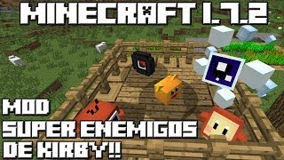 Minecraft 1.7.2 MOD SUPER ENEMIGOS DE KIRBY!