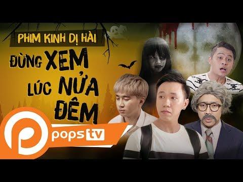 Hài Ma Không Dành Cho Những Người Yếu Tim Xem Trong Dịp Tết | pops tv