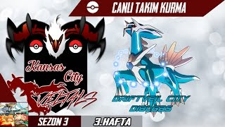 Pokemon Showdown Takım Kurma POL 3.Hafta- Kansas City Yveltals Vs Driftveil City Dialgas