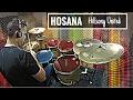 Hillsong United Hosanna - drum cover