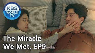 The Miracle We Met   우리가 만난 기적 - Ep.9 Preview