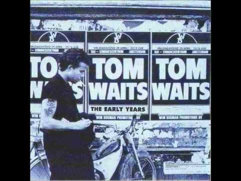 Tom Waits - Had Me a Girl