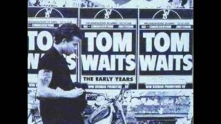 Watch Tom Waits Had Me A Girl video