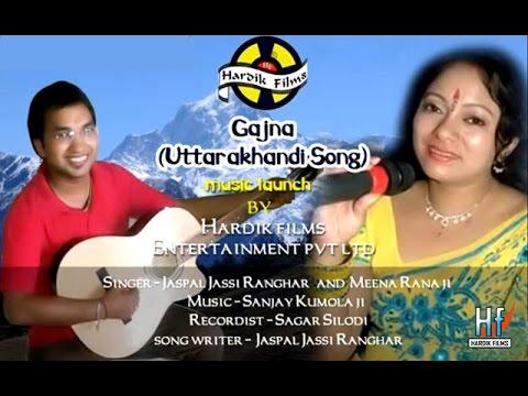 Latest Garhwali Song Gajna - Jaspal Ranghar Jassi Meena Rana...