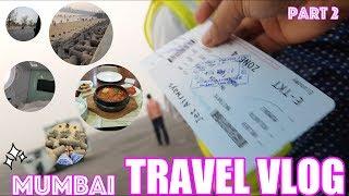 TRAVEL VLOG | MUMBAI | PART 2