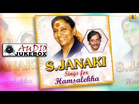 S Janaki Sings for Hamsalekha   S Janaki & Hamsalekha Combination Hit Kannada Songs   Audio Jukebox