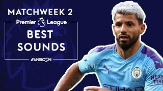 Best sounds from Premier League 2019/20 Matchweek 2 | NBC Sports