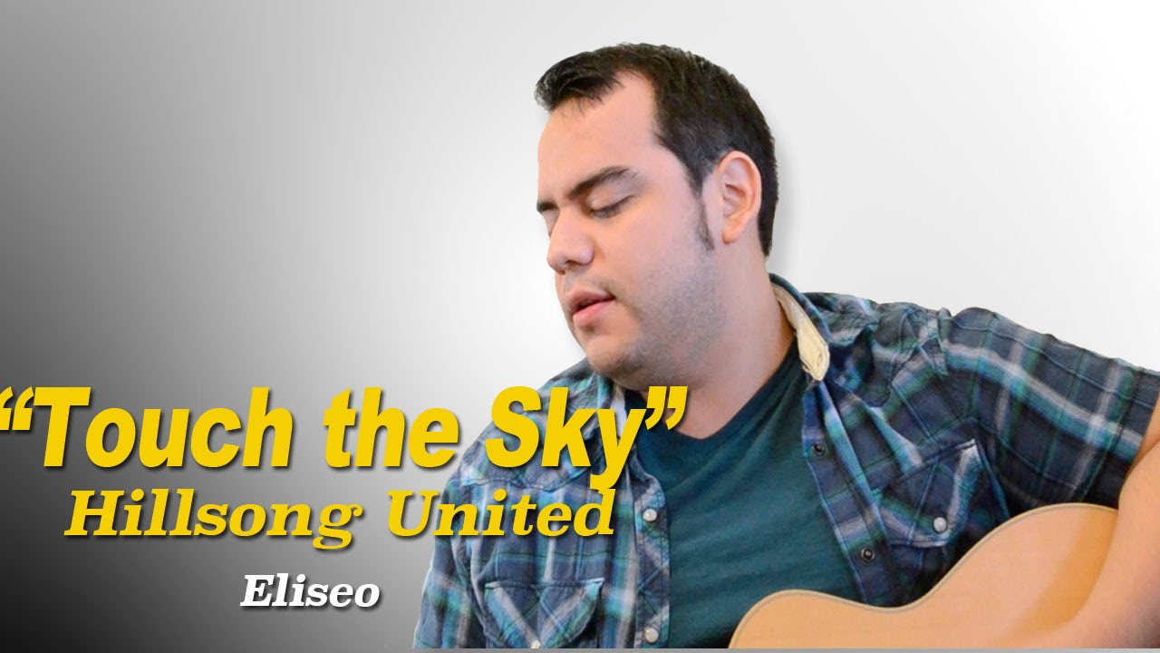 Ukulele Touch The Sky Touch The Sky Hillsong