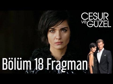 Cesur ve Güzel 18. Bölüm Fragman