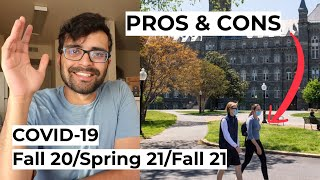COVID19 - PROS & CONS, Fall 20/Spring 21/Fall 21