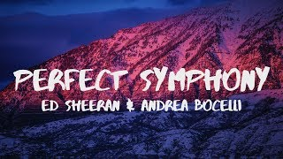 Download Lagu Ed Sheeran - Perfect Symphony (Lyrics / Lyric Video) ft. Andrea Bocelli Gratis STAFABAND