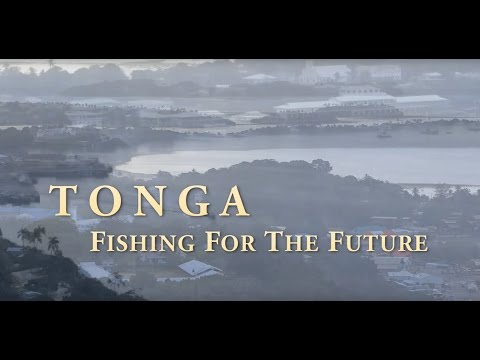 Tonga: Fishing For The Future