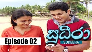 Sudeera - Episode 02 | 08 - 01 - 2020