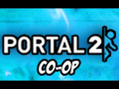 Portal 2: Co-Op Campaign with Mark - Part 1
