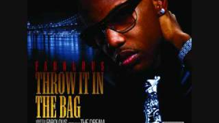 Throw It In The Bag- Fabolous Ft. The-dream