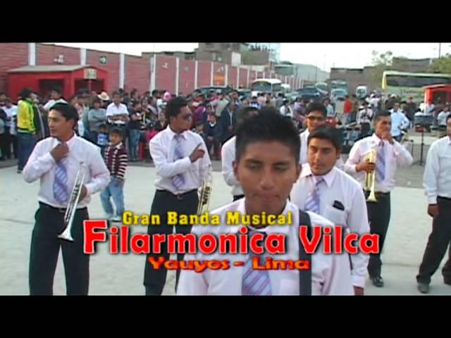 BANDA FILARMONICA VILCA YAUYOS LIMA 2013 (MIX CACHUAS) 01 JCP