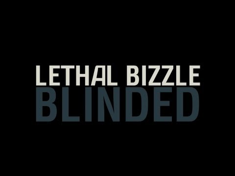 Lethal Bizzle Ft Badform - Blinded (Lyric Video)