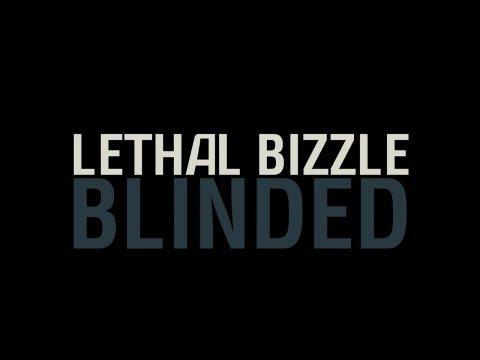 Lethal Bizzle - Blinded (feat. Badform) (Lyric Video)