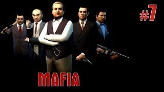 Прохождение Mafia: The City of Lost Heaven. Часть 7