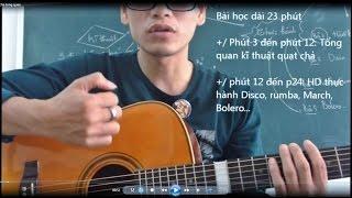 (GPT guitar school) BÀI 16: Cách quạt chả tất cả (strumming basic)