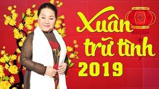 NHẠC TẾT 2019 NHẠC XUÂN KỶ HỢI - Nhạc Xuân Trữ Tình Hải Ngoại 2019 - Mừng Tết Kỷ Hợi 2019
