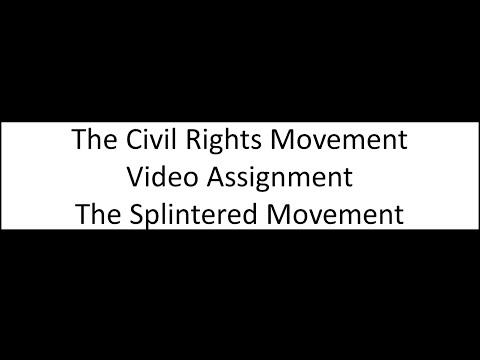 The Splintered Civil Rights Movement