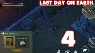 LAST DAY ON EARTH SURVIVAL GAMEPLAY - OPENING BUNKER B - #4