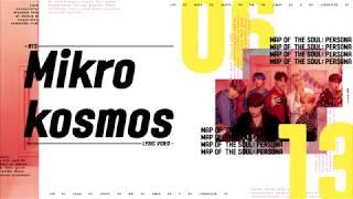 BTS (방탄소년단)  - 소우주 (Mikrokosmos) Lyrics/가사
