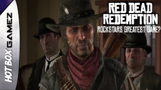 Red Dead Redemption Review - Dusty Looks Back Episode 21