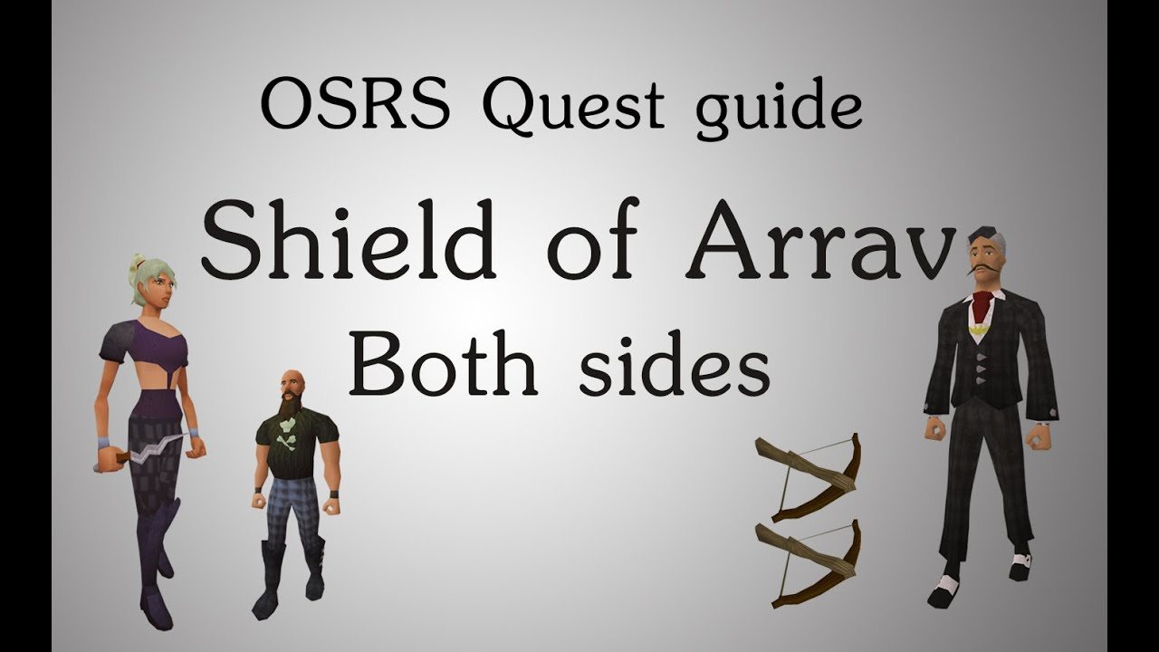 [OSRS] Shield of Arrav quest