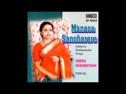 06 - Sudha Ragunathan - Manasa Sancharare - Pibare Ramarasam