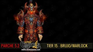 Mists of Pandaria Tier 15 - Brujo/Warlock