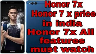 Honor 7x || Honor 7x price in india || honor 7x features by R Tech tricks by r Tech tricks