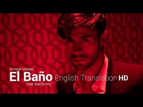 El Bano - Enrique Iglesias & Bad Bunny | English Translation