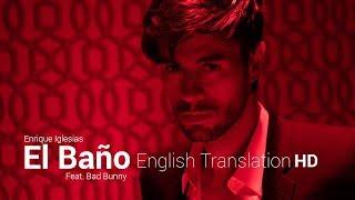 Download Lagu El Bano - Enrique Iglesias & Bad Bunny | English Translation Gratis STAFABAND